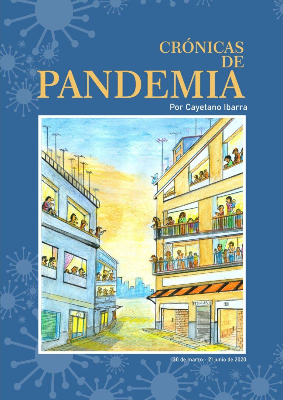 """Presentación del libro """"Crónicas de Pandemia"""" de Cayetano Ibarra."""